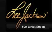 Lee Jackson 500-Series Effects